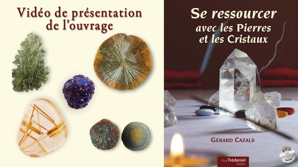 Vidéo du livre se ressourcer avec les pierres et cristaux