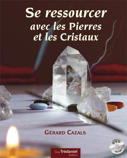 Livre se ressourcer avec les pierres et cristaux